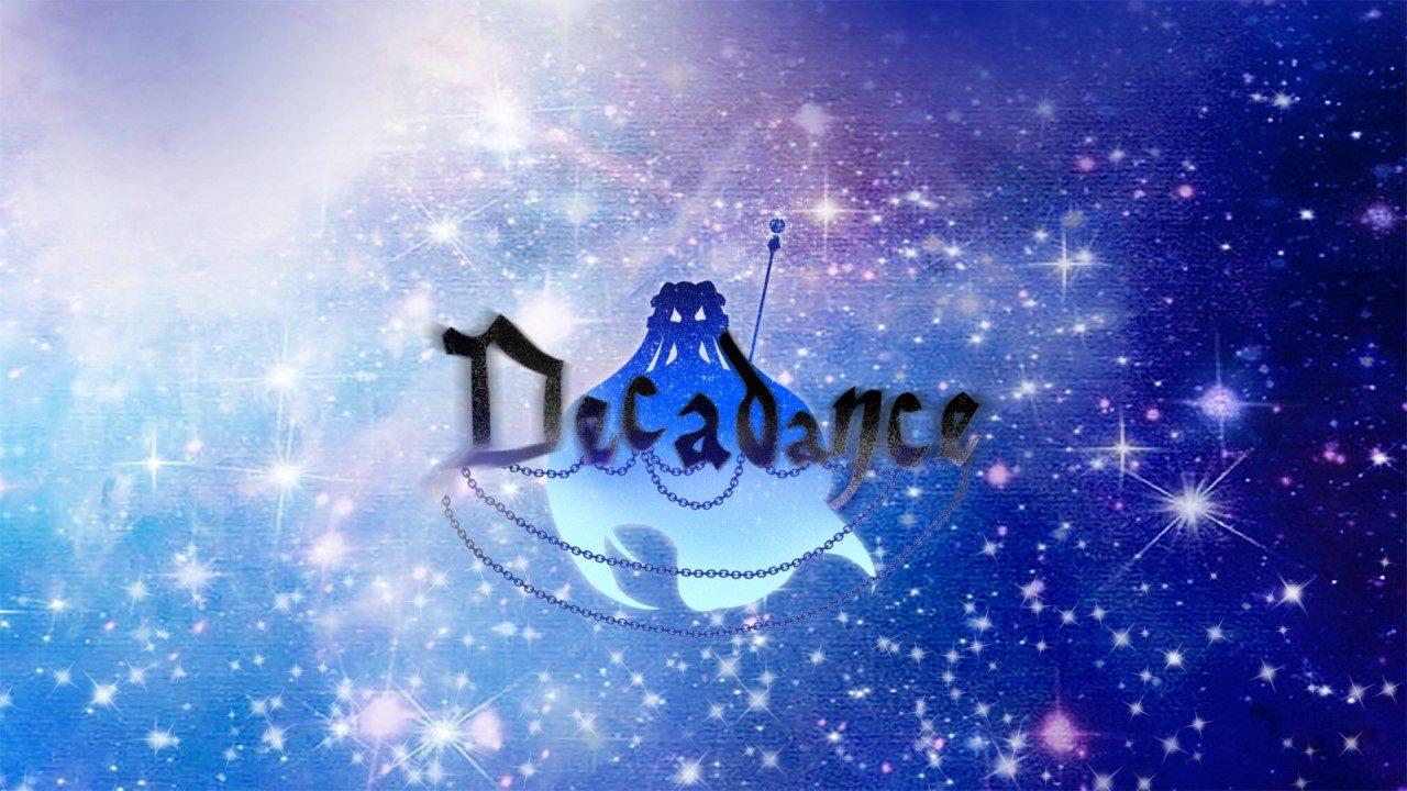Decadance / 初音ミクオリジナル曲